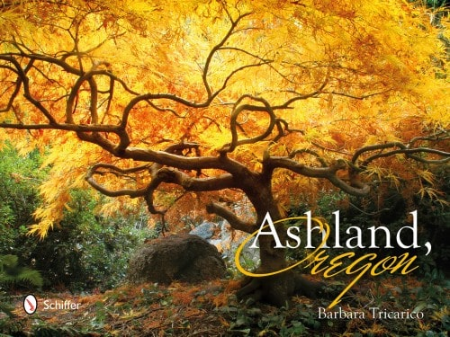coffee table book produced by Barbara Tricarico, a photographer. The book is about Ashland Oregon